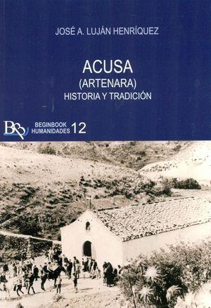 ACUSA ( ARTENARA ). HISTORIA Y TRADICION