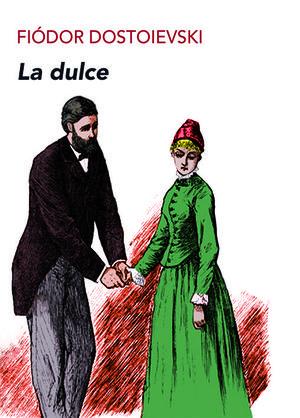 LA DULCE