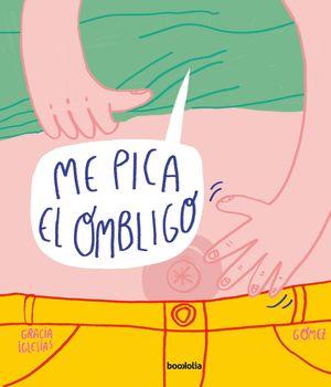 ME PICA EL OMBLIGO