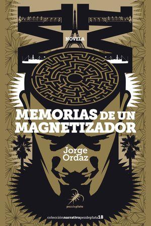 MEMORIAS DE UN MAGNETIZADOR