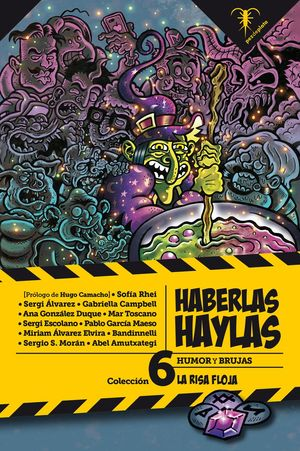 HABERLAS HAYLAS. HUMOR Y BRUJAS