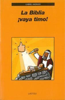LA BIBLIA. VAYA TIMO!