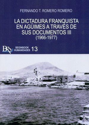 DICTADURA FRANQUISTA DE AGUIMES A TRAVES DE SUS DOCUMENTOS T.III