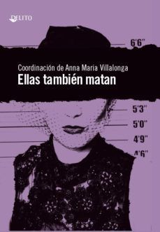 ELLAS TAMBIEN MATAN