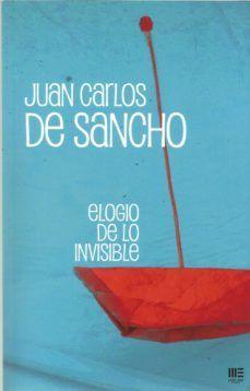 ELOGIO DE LO INVISIBLE