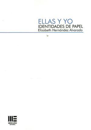 ELLAS Y YO. IDENTIDADES DE PAPEL