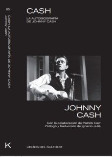 CASH. LA AUTOBIOGRAFIA DE JOHNNY CASH