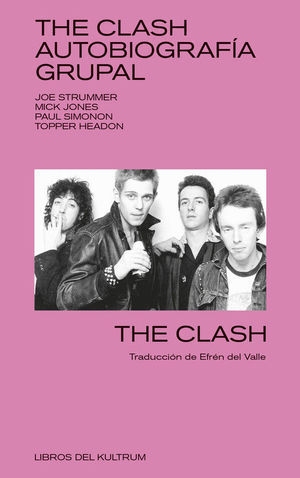 THE CLASH. AUTOBIOGRAFIA GRUPAL