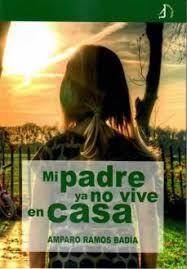 MI PADRE YA NO VIVE EN CASA