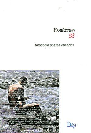 HOMBRES 88. ANTOLOGIA POETAS CANARIAS