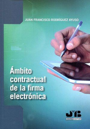 AMBITO CONTRACTUAL DE LA FIRMA ELECTRÓNICA