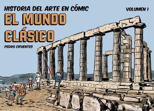 HISTORIA DEL ARTE EN COMICS. EL MUNDO CLÁSICO 1