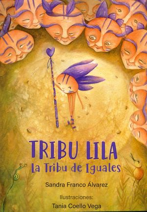 TRIBU LILA. LA TRIBU DE IGUALES