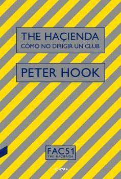 THE HACIENDA. COMO NO DIRIGIR UN CLUB