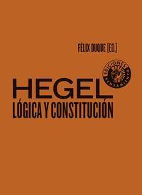 HEGEL: LOGICA Y CONSTITUCION