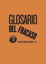 GLOSARIO DEL FRACASO