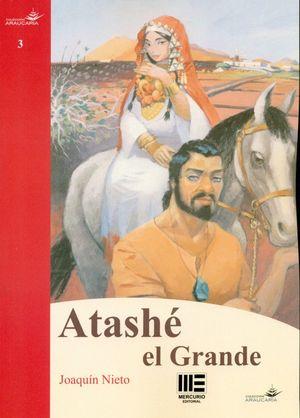 ATASHE EL GRANDE