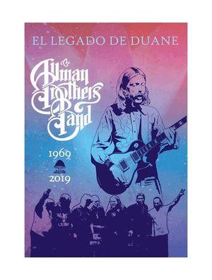 EL LEGADO DE DUANE: THE ALLMAN BROTHERS BAND 1969-2019