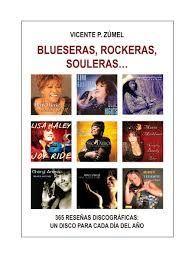 BLUESERAS, ROCKERAS Y SOULERAS...