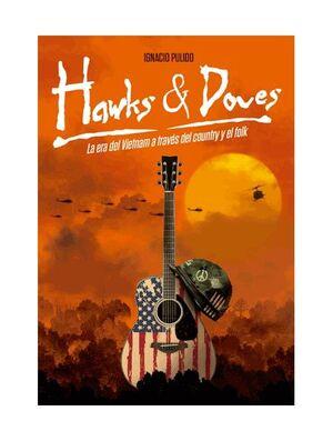 HAWKS & DOVES. LA ERA DEL VIETNAM A TRAVÉS DEL COUNTRY Y EL FOLK