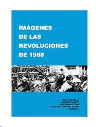 IMÁGENES DE LAS REVOLUCIONES DE 1968