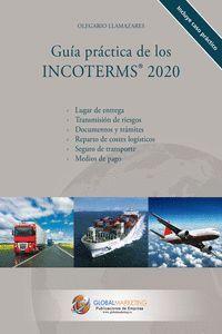 GUÍA PRÁCTICA DE LOS INCOTERMS 2020
