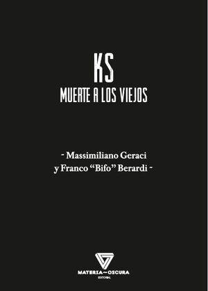 KS. MUERTE A LOS VIEJOS