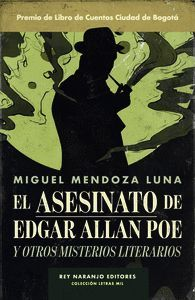 ASESINATO DE EDGAR ALLAN POE Y OTROS MISTERIOS LITERARIOS