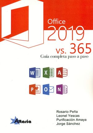 OFFICE 2019 VS. 365. GUIA COMPLETA PASO A PASO