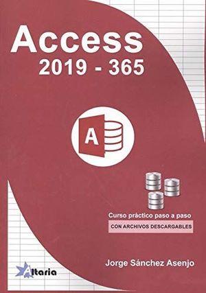 ACCESS 2019 - 365. CURSO PRACTICO PASO A PASO