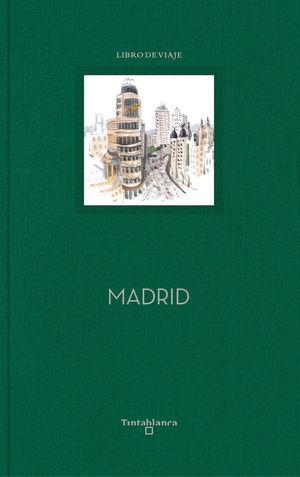 MADRID. LIBRO DE VIAJE