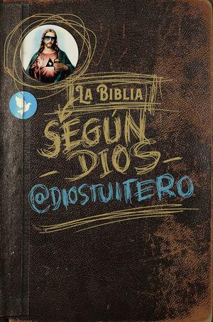 LA BÍBLIA SEGÚN DIOS