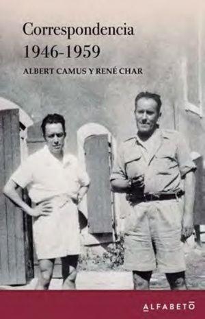 CORESPONDENCIA 1946-1959 ALBERT CAMUS- RENE CHAR