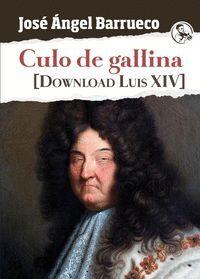 CULO DE GALLINA. DOWNLOAD LUIS XIV