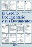 CREDITO DOCUMENTARIO Y SUS DOCUMENTOS, EL