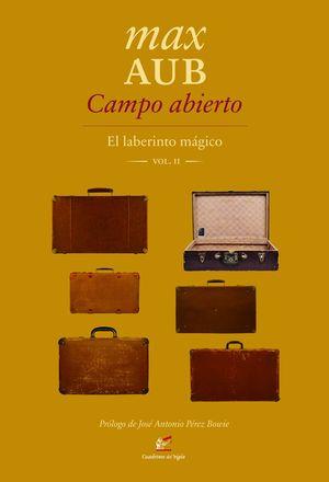 CAMPO ABIERTO. EL LABERINTO T.II