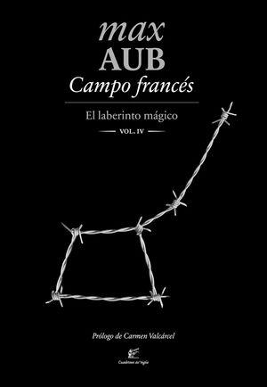 CAMPO FRANCÉS. EL LABERINTO MÁGICO IV