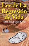 LEY DE LA REGRESION DE LA VIDA