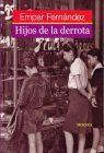 HIJOS DE LA DERROTA