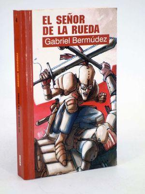 SEÑOR DE LA RUEDA, EL - COLECCION GOTAS Nº 4