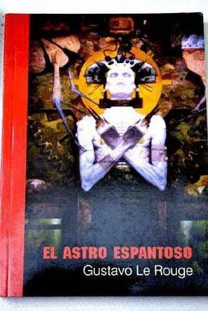 ASTRO ESPANTOSO, EL