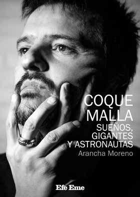 COQUE MALLA, SUEÑOS, GIGANTES Y ASTRONAUTAS
