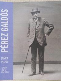PÉREZ GALDÓS 1843-1920