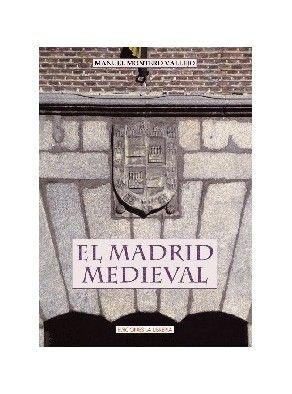MADRID MEDIEVAL, EL