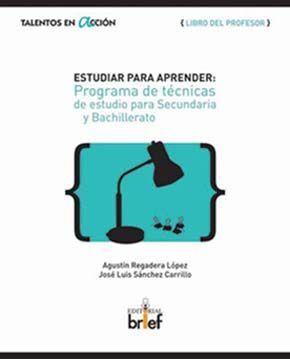 ESTUDIAR PARA APRENDER, PROGRAMA DE TECNICAS DE ESTUDIO PARA