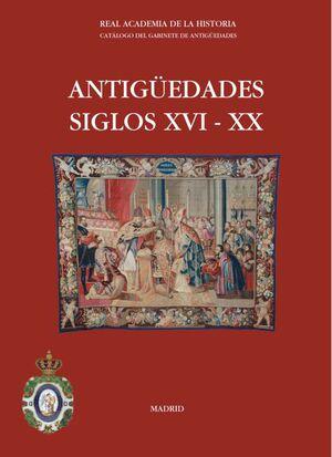 ANTIGÜEDADES SIGLOS XVI - XX.