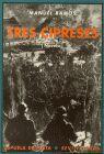 TRES CIPRESES