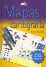 MAPAS Y CARTOGRAFIA (INCLUYE DIVERTIDOS PROYECTOS)
