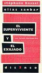 SUPERVIVIENTE Y EL EXILIADO, EL