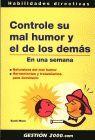 CONTROLE SU MAL HUMOR Y EL DE LOS DEMAS